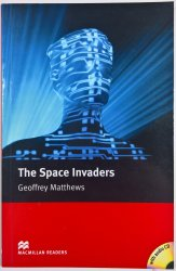 The Space Invaders - Book and Audio CD Intermediate - Macmillan Readers