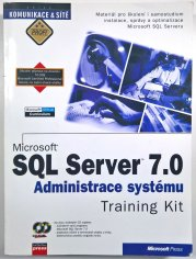 Microsoft SQL Server 7.0 - Administrace systému Training Kit