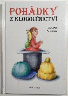 Pohádky z kloboučnictví (Vlado Olexa)  0c7caf953f