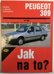 Jak na to? 27 - Peugeot 309 -