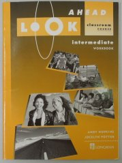 Ahead Look Intermediate Workbook -
