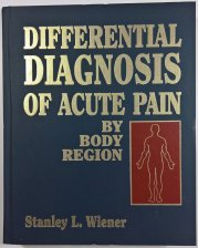 Differential Diagnosis of Acute Pain By Body Region -