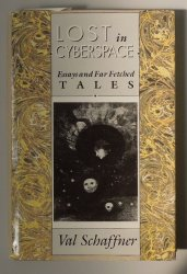 Lost in Cyberspace - Essays and Far Fetched Tales