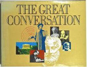 The Great Conversation - A Readers Guide to Great Book of the Western World