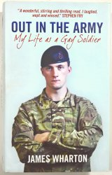 Out in the Army - My Life as a Gay Soldier