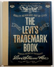 The Levi´s Trademark Book - Fourteen Decades of Performance
