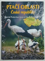 Ptačí oblasti České republiky - Special Protection Areas of the Czech Republic
