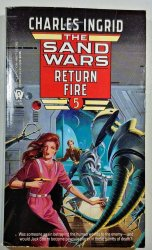 Return Fire - The Sand Wars 5 -