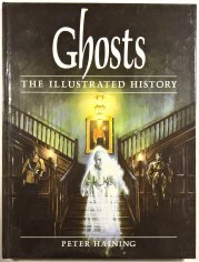Ghosts - the Illustrated History -