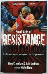 Small Acts of Resistance -