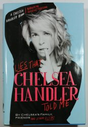 Lies That Chelsea Handler Told me -