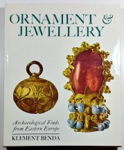 Ornament Jewellery - Archaeological Finds from Eastern Europe