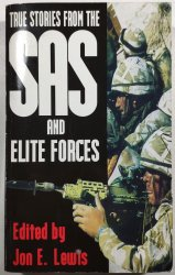 True Stories from the SAS and Elite Forces -