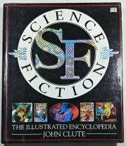 Science Fiction - The Illustrated Encyclopedia  -