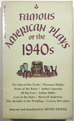 Famous American Plays of the 1940s -