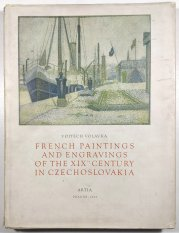 French paintings and engravings of the XIXth Century in Czechoslovakia -