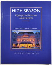 High Season - English for the Hotel and Tourist Industry -