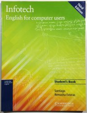 Infotech - English for computer users - Student's Book -