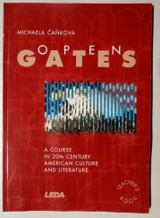 Open Gates - A Course in the 20th Century American Culture and Literature