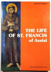 The Life of St. Francis of Assisi -