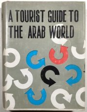 A Tourist guide to the Arab World -